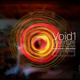 Void1 <br /> de Ouverture - deel 1 van een set van 5 <br /> Luis Rojas