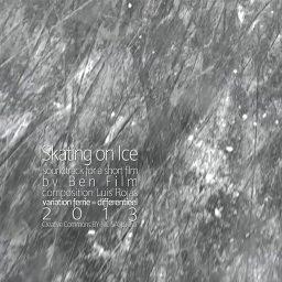 Skating on Ice | bewerking van V()2B van Luis Rojas | voor Ben Films