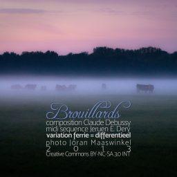 Brouillards - Mist <br /> een variatie op het Expressionisme <br /> Claude Debussy