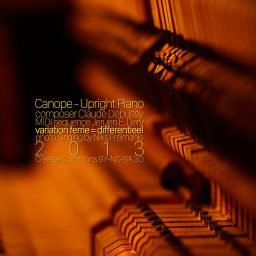 Canope <br /> Upright Piano in different rooms <br /> Claude Debussy
