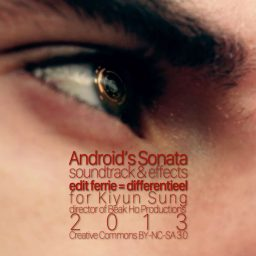 Android's Sonata | soundtrack | soundeffects | mixing | Kiyun Sung