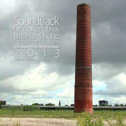 De Wolkenfabriek <br /> Soundtrack voor de korte film van <br /> Hans Kuné
