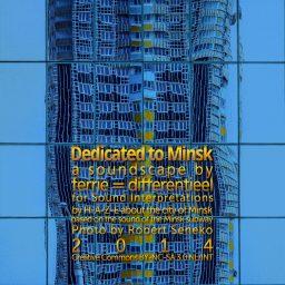 Dedicated to Minsk <br /> soundscape <br /> een avontuur voor je oren <br /> HAZE