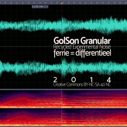 GolSon Granular <br /> Experimenteel Lawaai / Noise