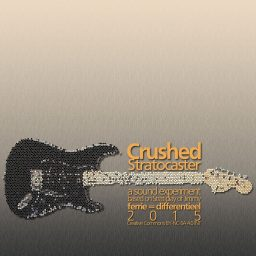 Crushed Stratocaster <br /> een experimenteel sound-design <br /> Jimmy The Peach