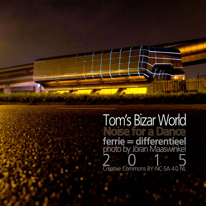 Tom's Bizar World cover