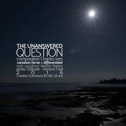 The Unanswered Question <br /> The American Originals <br /> Charles Ives