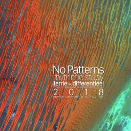 No Patterns <br /> een ritmische studie <br /> soundscape