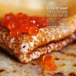 A Taste of Heaven | eerste van drie korte gedichten